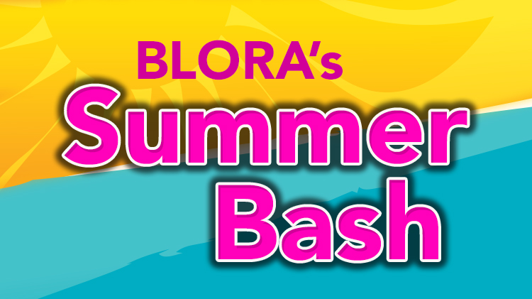 BLORA's Summer Bash