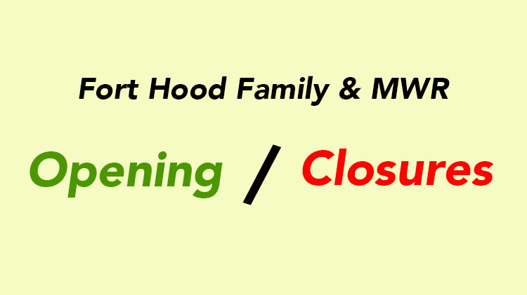 FMWR Openings & Closures